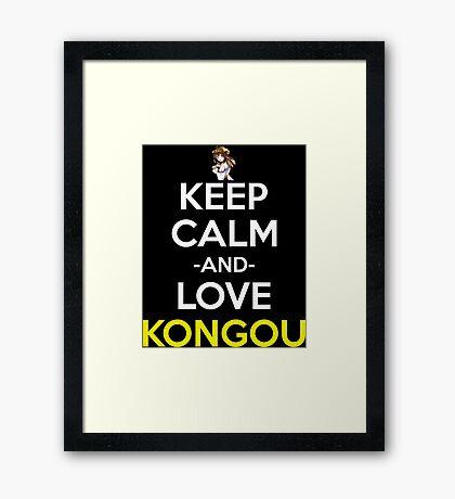 Keep Calm And Love Kongou Anime Manga Shirt Framed Print