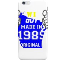 This Wisconsin Guy Made in 1989 iPhone Case/Skin