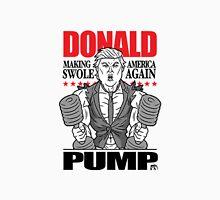 Donald Pump Make America Swole Again Unisex T-Shirt