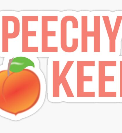 speechy keen Sticker