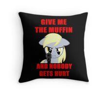 Derpy Wants Her Muffin Throw Pillow