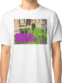 SNAIL DOWN Classic T-Shirt