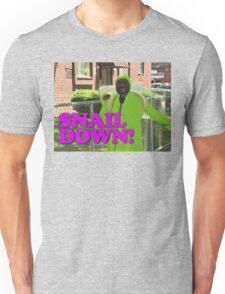 SNAIL DOWN Unisex T-Shirt