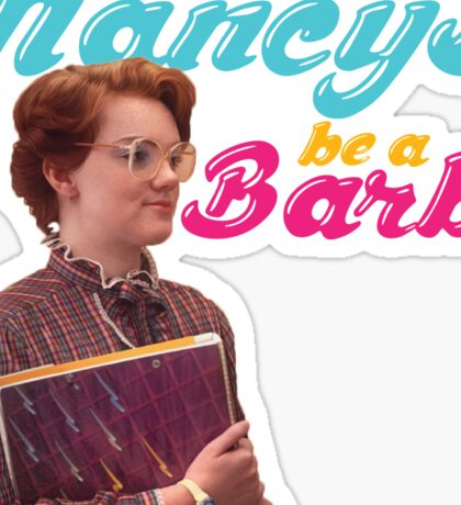 BE A BARB Sticker