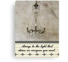 Always be the Light Canvas Print