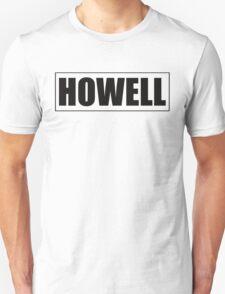 HOWELL Unisex T-Shirt