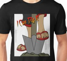 I Can Dig It! Unisex T-Shirt