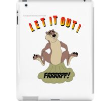 Let It Out! iPad Case/Skin