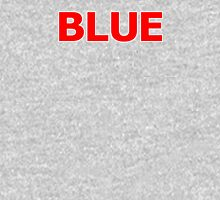 BLUE (english) Unisex T-Shirt
