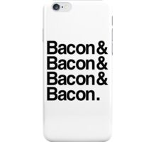 Bacon And iPhone Case/Skin