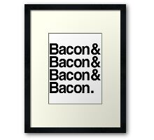 Bacon And Framed Print