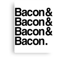 Bacon And Canvas Print