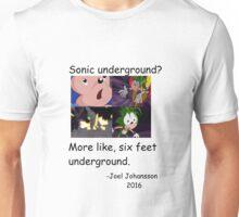 Vinesauce-Six feet underground Unisex T-Shirt