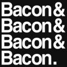 Bacon And Dark by AngryMongo