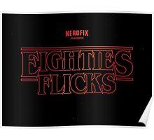 Eighties Flicks Poster