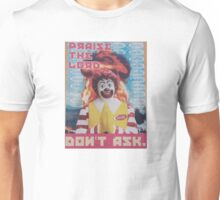 Praise the Lord - Ronald McDonald  Unisex T-Shirt