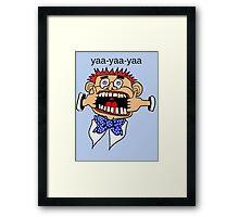 Ya Ya Ya  Framed Print