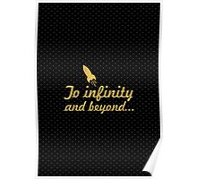 To infinity and beyound Poster