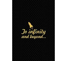To infinity and beyound Photographic Print