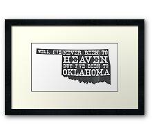 Oklahoma Heaven - gray Framed Print