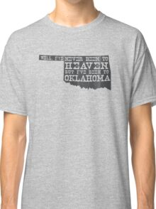 Oklahoma Heaven - gray Classic T-Shirt