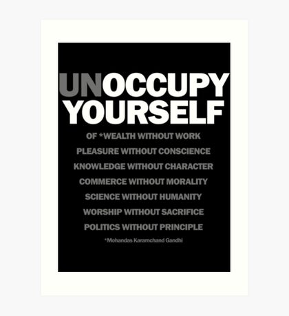 unoccupy yourself Art Print