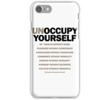 unoccupy yourself (version 2) iPhone Case/Skin