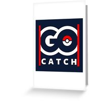 Go Catch Greeting Card