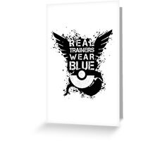 Real Trainers Wear Blue Greeting Card