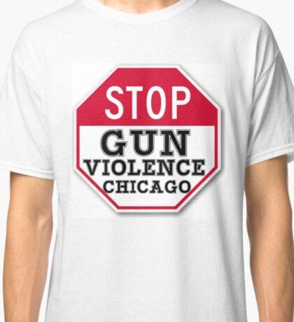 STOP GUN VIOLENCE CHICAGO Classic T-Shirt