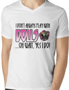 Don't Always Play with Dolls Venus Mens V-Neck T-Shirt