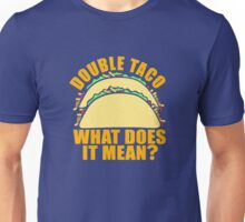 Double Taco Funny Food Unisex T-Shirt