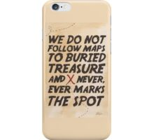 We Do Not Follow Maps iPhone Case/Skin