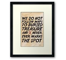 We Do Not Follow Maps Framed Print
