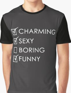 Charming Sexy Boring Funny Graphic T-Shirt