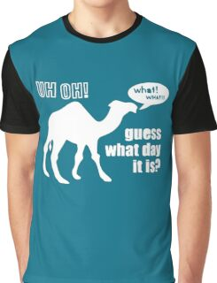 Guess What Day It Is Hump Day Camel Graphic T-Shirt