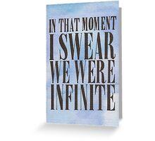 We Were Infinite Greeting Card