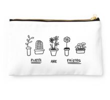 Plants are friends Studio Pouch