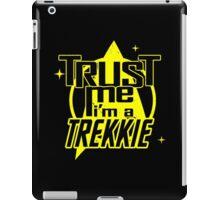 Trust me i'm a Trekkie iPad Case/Skin