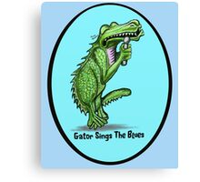 Gator Sings The Blues  Canvas Print