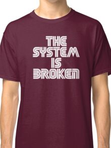 system down Classic T-Shirt
