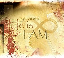 He is I Am by gregmack