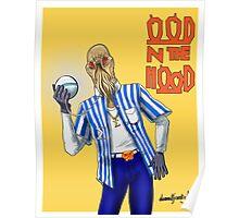Ood N The Hood Poster