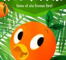 Sunshine Tree Terrace - Home of the Orange Bird Sticker
