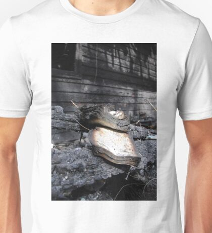 Remnants from a house fire Unisex T-Shirt