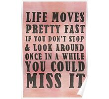 Life Moves Pretty Fast... Poster