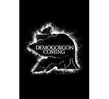 Demogorgon Is Coming Photographic Print
