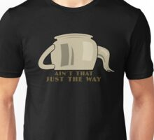 Greg - Aint That Just The Way Unisex T-Shirt