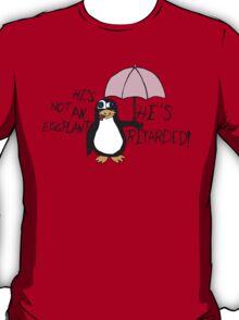 He's not an Eggplant T-Shirt