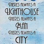 There's Always a Lighthouse by Jade Jones